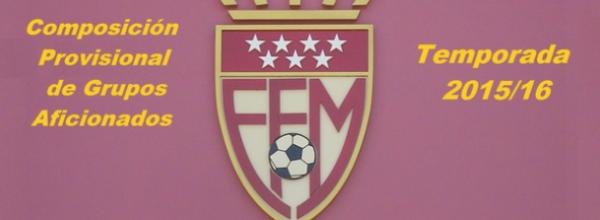 Grupos Provisionales Temporada 2015-16